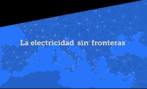 La electricidad sin fronteras