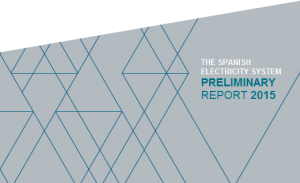 The Spanish Electricity System. Preliminary report 2015