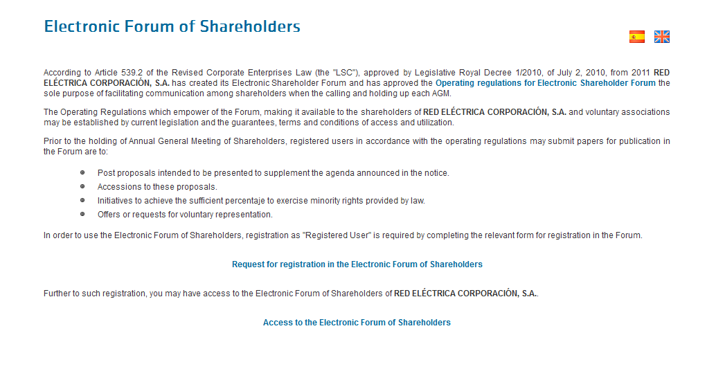 Access to the Shareholders' Electronic Forum.