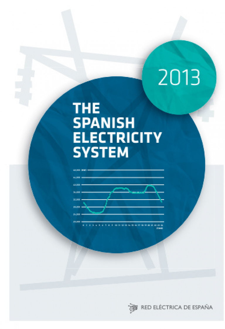 The Spanish Electricity System 2013. Cover.