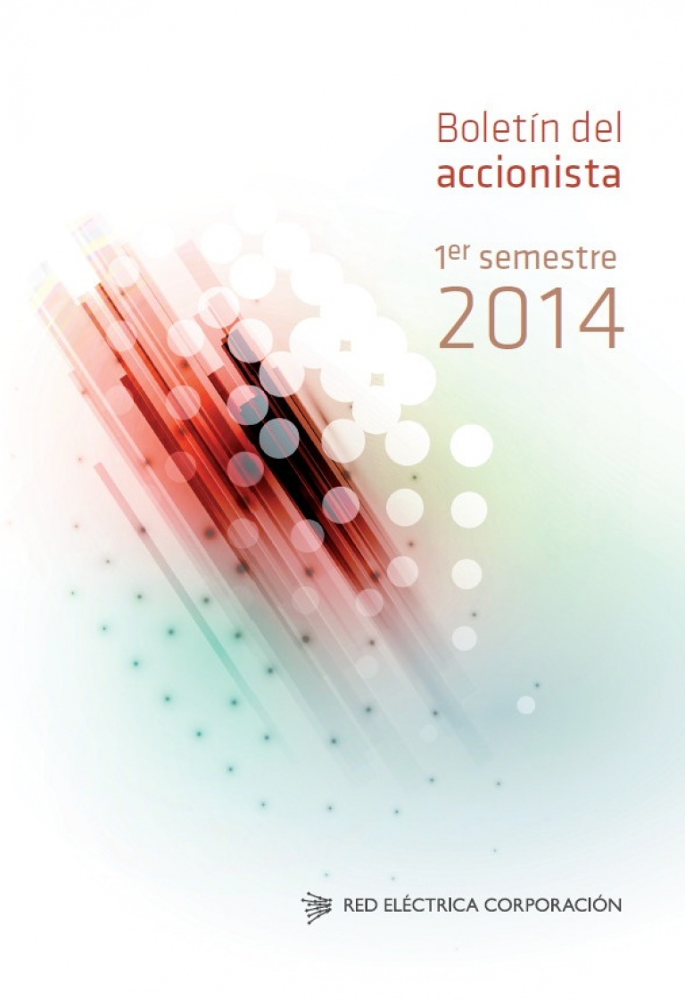 Boletín del accionista. 1er semestre 2014.