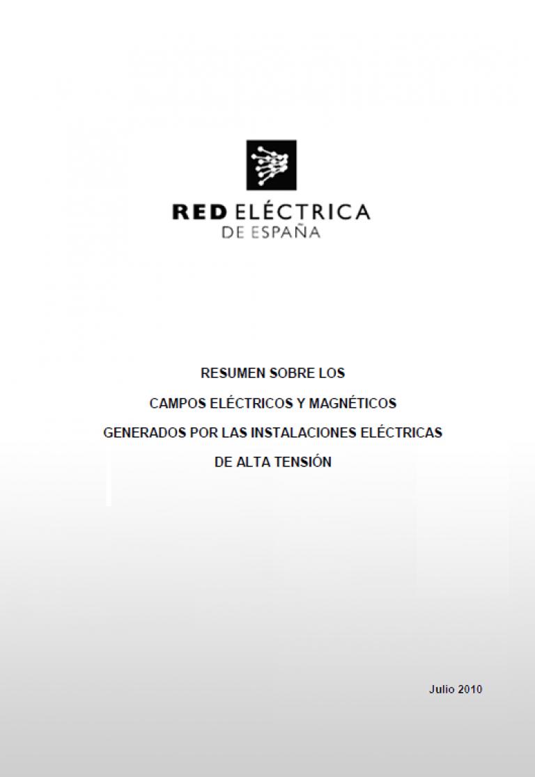 Portada: Resumen sobre los campos eléctricos y magnéticos generados por las instalaciones eléctricas de alta tensión. Julio 2010.