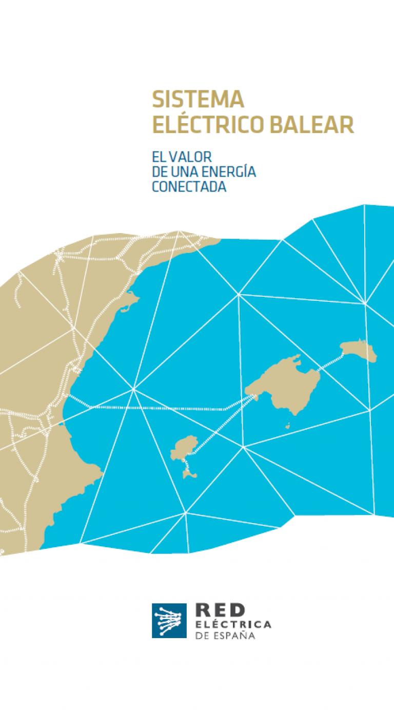 Folleto del Sistema eléctrico Balear - El valor de una energía conectada.