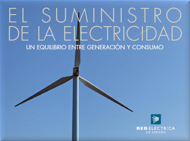 Front cover of 'El suministro de la electricidad. Un equilibrio entre generación y consumo'
